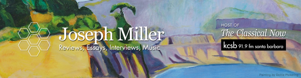 Joseph Miller - Reviews, Essays, Interviews, Music